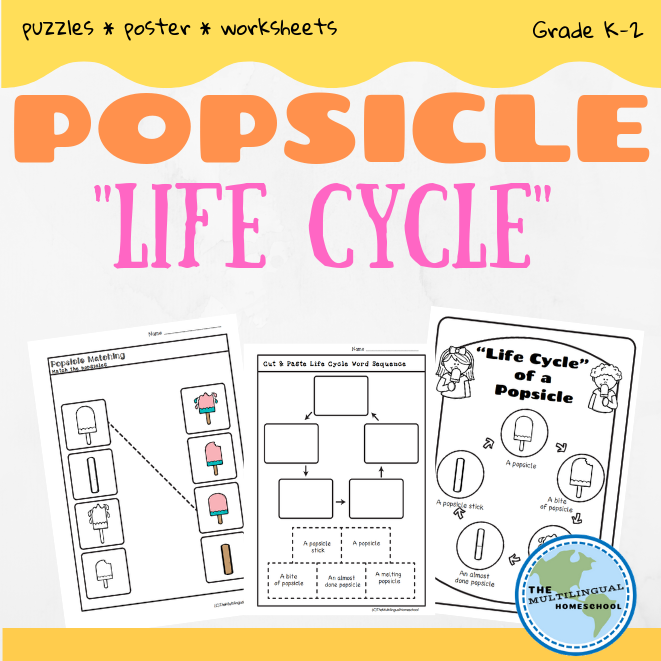 Popsicle Life Cycle Unit